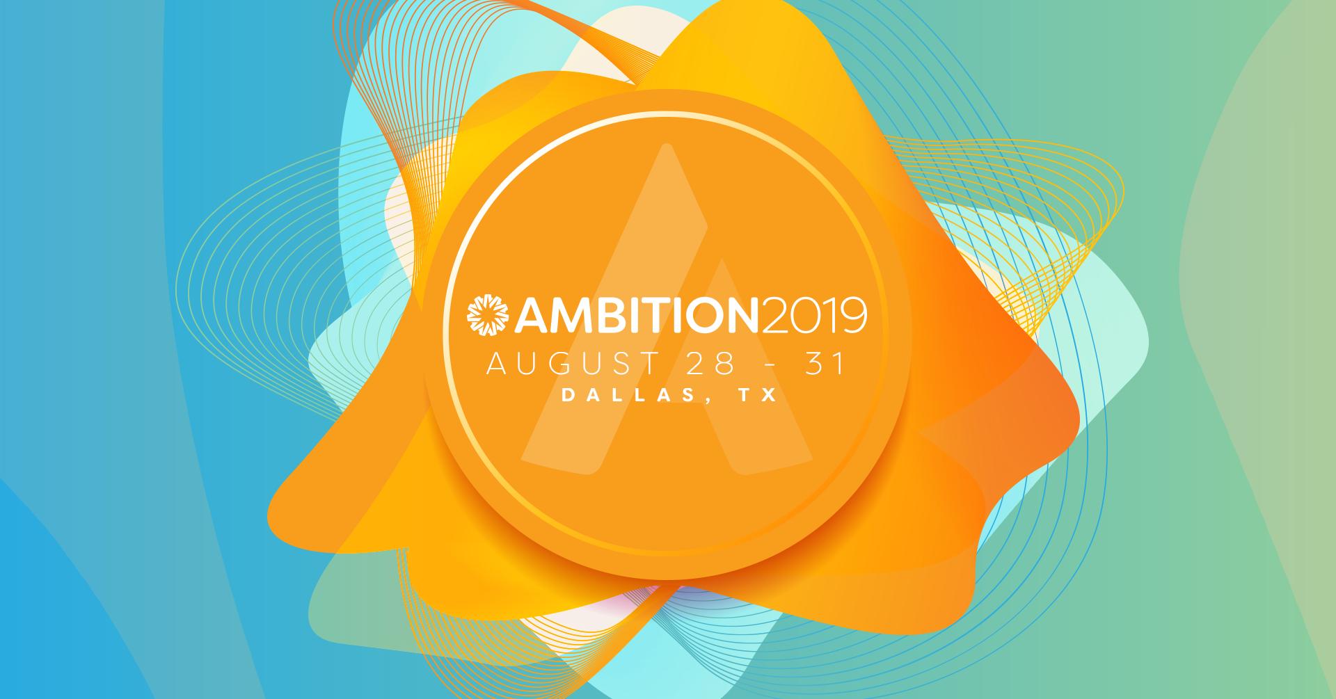 AMBITION 2019 Recap