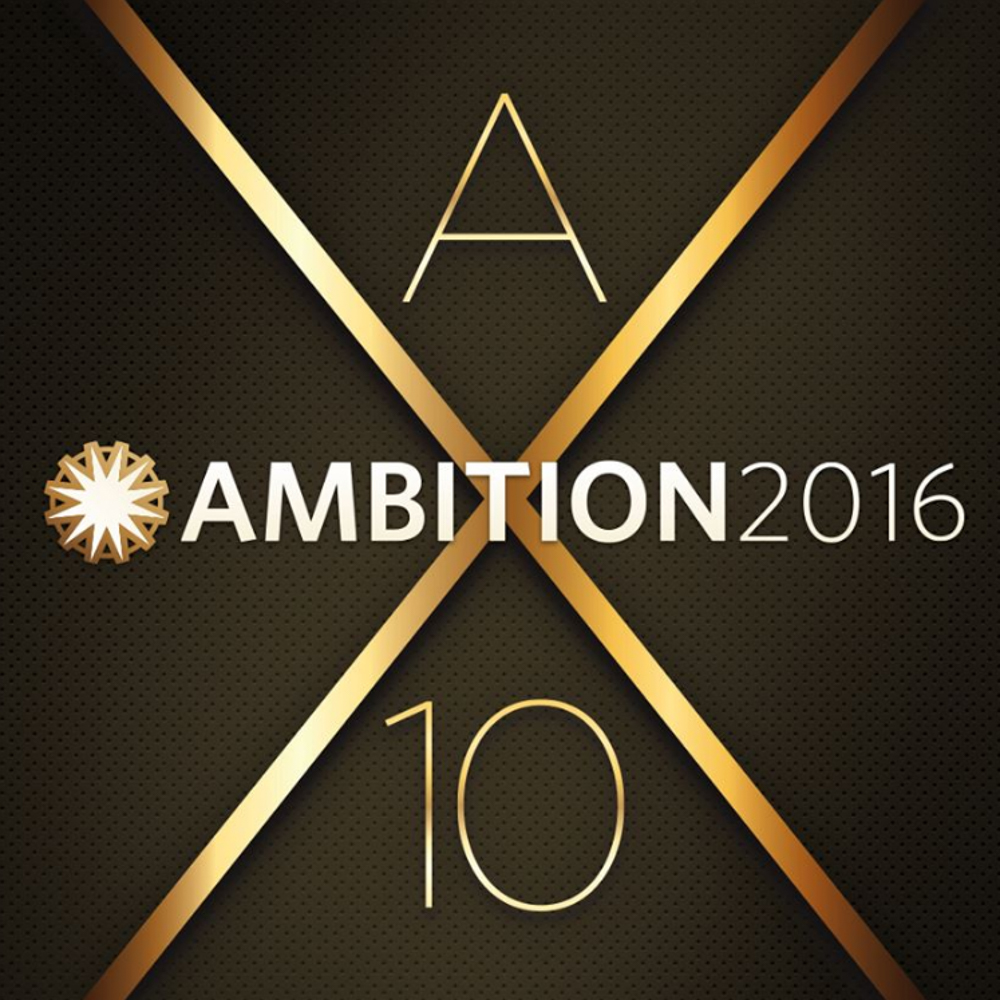 AMBITION 2016: Join Us in Celebrating 10 Years!